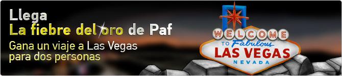 cabecero promo fiebre oro Paf sortea 6 viajes a las vegas desde hoy hasta el dia 30